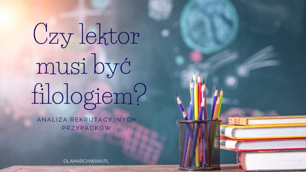 czy lektor musi być filologiem?